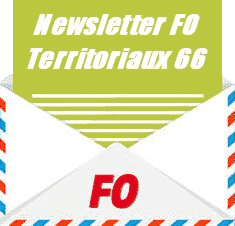 Newsletter de FO Territoriaux 66