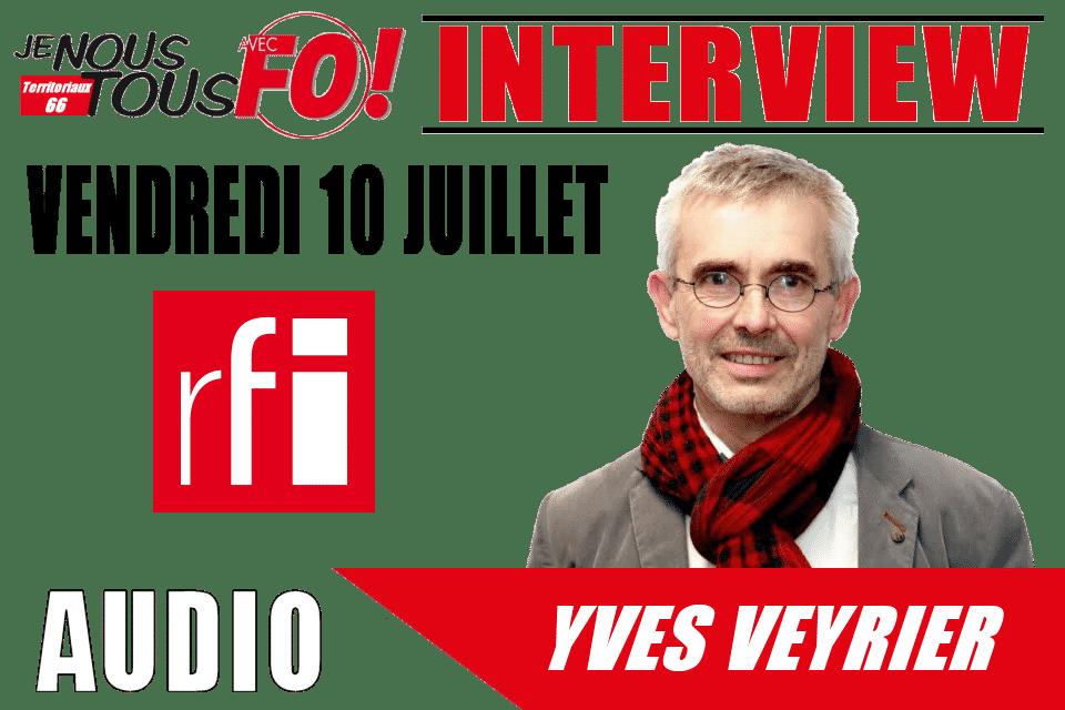Img Actu Yves Veyrier Rfi 100720