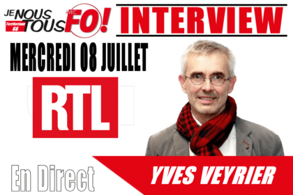 Img Actu Yves Veyrier Rtl 080720
