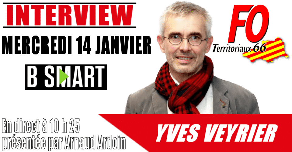 Img Actus Yves Veyrier Bsmart 130120