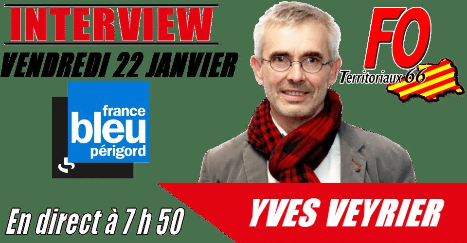 Yves VEYRIER sur France Bleu Périgord ce 22 janvier