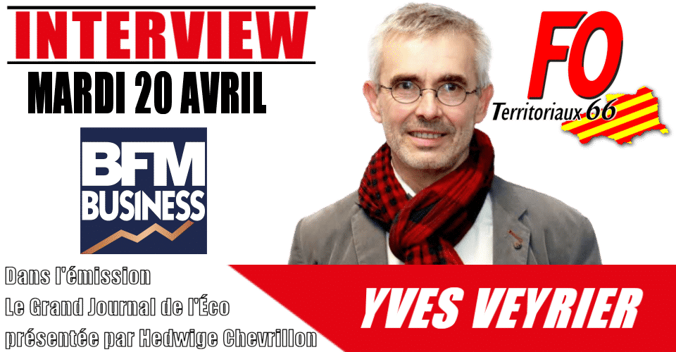 Yves Veyrier sur BFM Business le 20 avril 2021