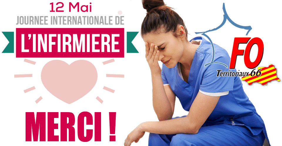 12 mai 2021, journée internationale des infirmières : MERCI !